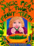 Magic Peas and Two Front Teeth Cover